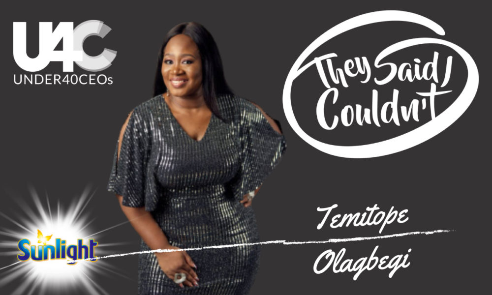 """""""Never Feel The Need to Minimize Yourself To Accommodate Another Person's Insecurities"""" – Temitope Olagbegi, Founder/CEO at Sixth Sense"""