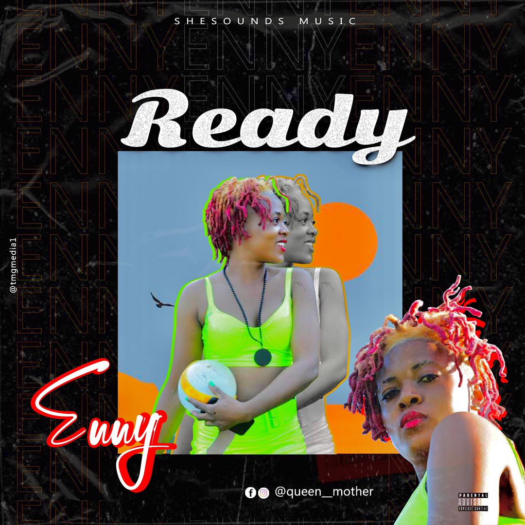 DOWNLOAD MP3: Enny – Ready (Prod. by Snapy)