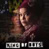 """The Need-To-Know Details About """"King Of Boys: The Return of The King"""" is Right Here!"""